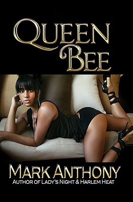 Queen Bee By Anthony, Mark